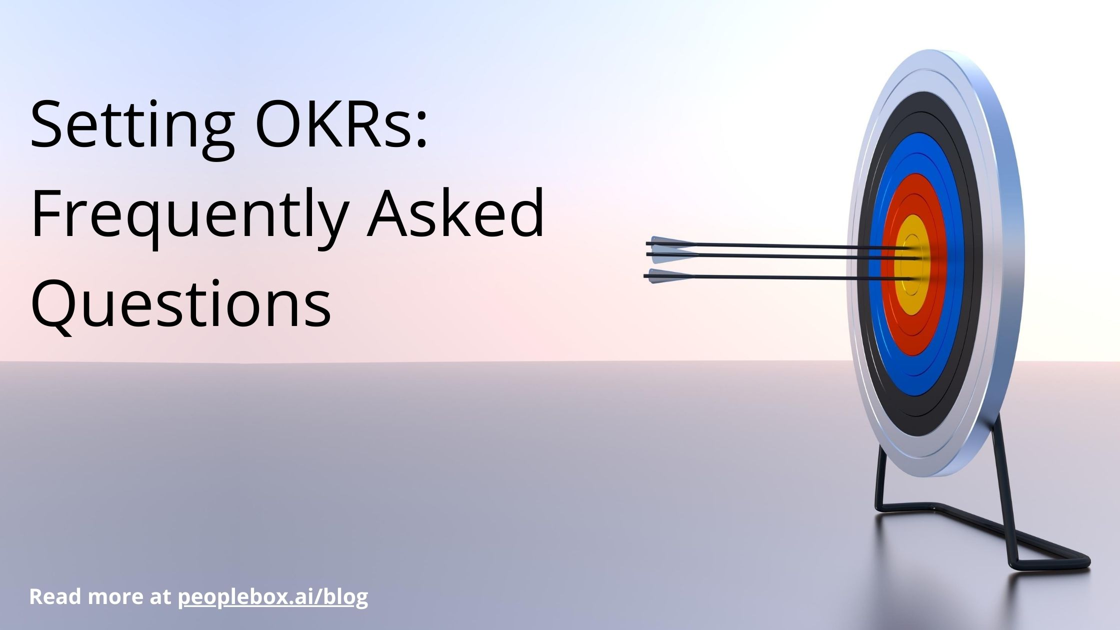 Setting OKRs_ Frequently Asked Questions