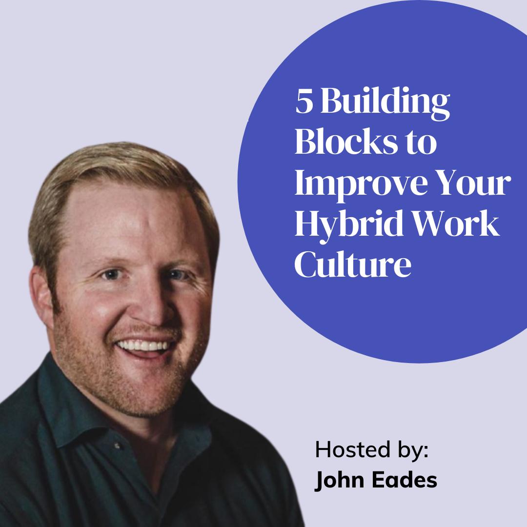 Improve hybrid work culture webinar